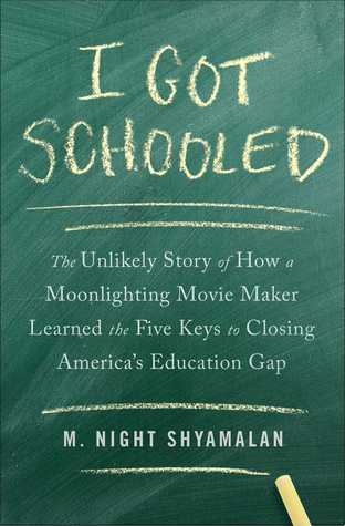 'I Got Schooled': Acclaimed Filmmaker's Book on How to Fix Education